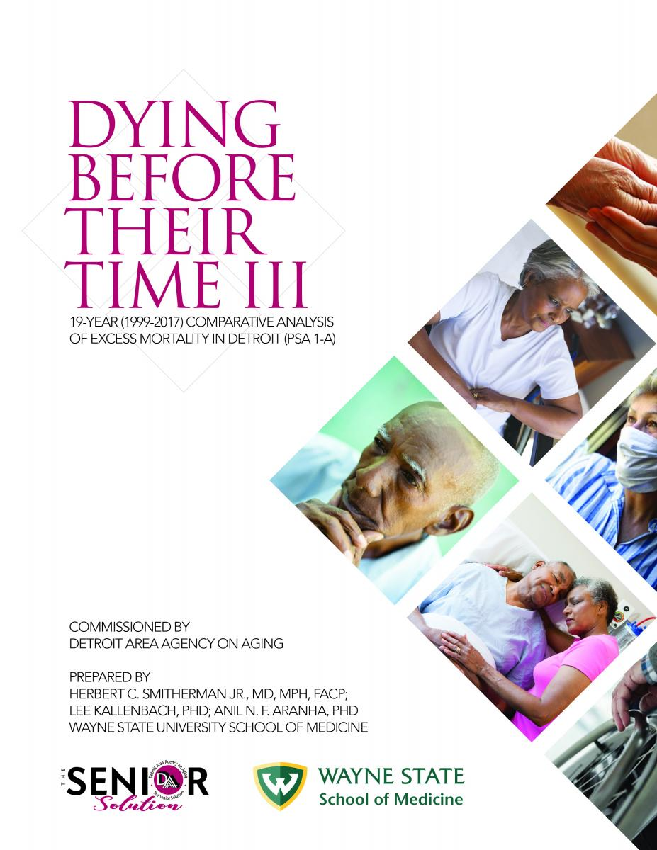 Dying Before Their Time III Report by Detroit Area Agency on Aging & Wayne State University School of Medicine | Research Report